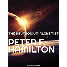 The Neutronium Alchemist (Night's Dawn Trilogy, Band 2)