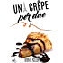 Una crêpe per due (Landmeadow)