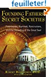 Founding Fathers, Secret Societies: F...
