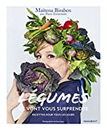 Légumes - Ma révolution veggie de Maïtena Biraben