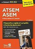 Concours ATSEM et ASEM - Catégorie C - Préparation complète et rapide à toutes les épreuves - Agent (territorial) spécialisé des écoles maternelles - Concours 2018-2019