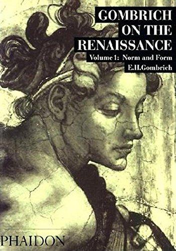 Gombrich on the Renaissance: 1 (Studies in the art of the Renaissance)