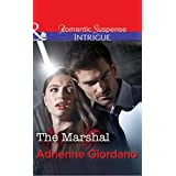 The Marshal (Mills & Boon Intrigue)