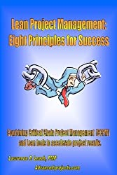 Lean Project Management: Eight Principles For Success by Lawrence P. Leach (2006-07-25)