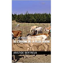 De l'origine de la peste bovine (French Edition)