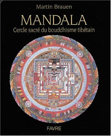 Mandalas, cercles sacrés du bouddhisme tibétain