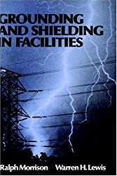 Grounding and Shielding in Facilities
