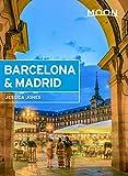 Moon Barcelona & Madrid (Travel Guide) (English Edition)
