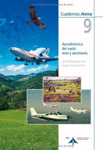 Aerodinámica del vuelo: aves y aeronaves por Vv.Aa.