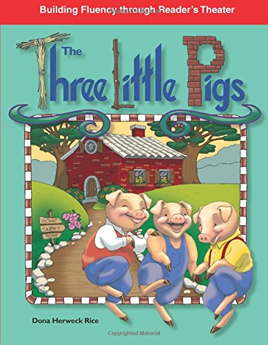 The Three Little Pigs (Building Fluency Through Reader\'s Theater: Folk and Fairy Tales)