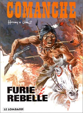 Comanche, tome 6 : Furie rebelle