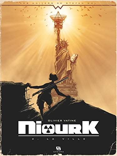 Niourk - Tome 2 - La Ville par Olivier Vatine