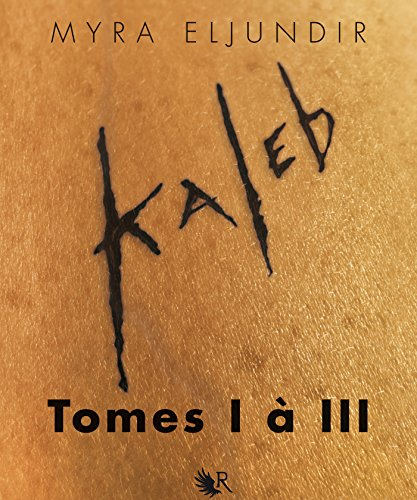 L'Intégrale Kaleb - Tomes I à III