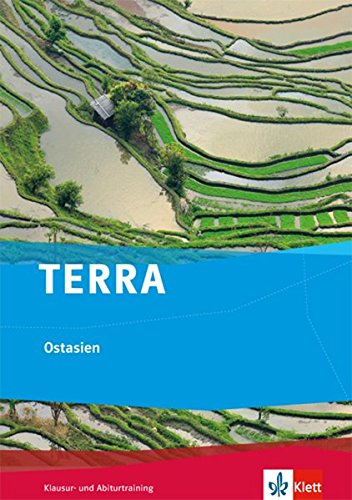 TERRA Ostasien: Klausur- und Abiturtraining