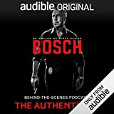 Bosch Behind-the-Scenes Podcast: The Authenticity