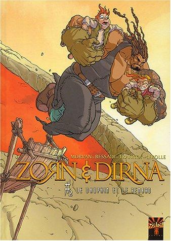 Zorn et Dirna, Tome 2 : Le dauphin et le renard