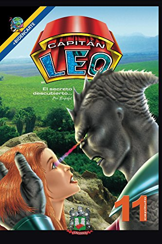 Capitán Leo-Capítulo 11-El secreto descubierto (Cómic Capitán Leo) por Bertha Fernandini León