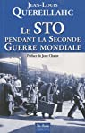 Le STO pendant la seconde guerre mondiale par Quereillahc