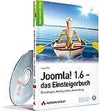 Joomla! 1.6 - das Einsteigerbuch - Grundlagen, Konfiguration, Anwendung (Open Source Library)