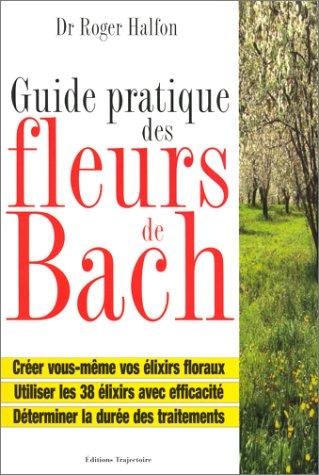 Guide pratique des fleurs de bach