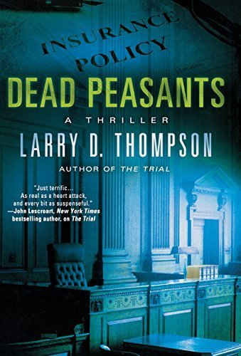 Dead Peasants: A Thriller by Larry D. Thompson (2012-10-02)