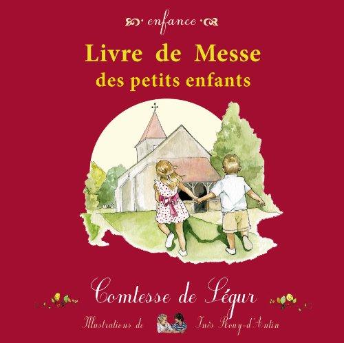 Livre de messe des petits enfants par Comtesse de Ségur