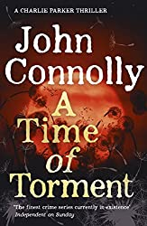 A Time of Torment: A Charlie Parker Thriller: 14