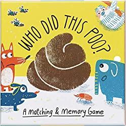 Who Did This Poo?: A Matching & Memory Game (Magma for Laurence King)