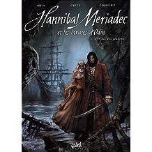 Hannibal Meriadec et les larmes d'Odin, Tome 1 : L'ordre des cendres