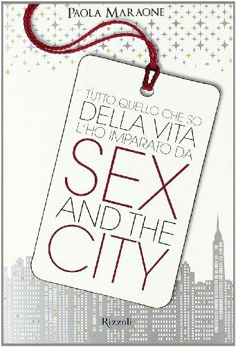 tutto-quello-che-so-della-vita-lho-imparato-da-sex-the-city