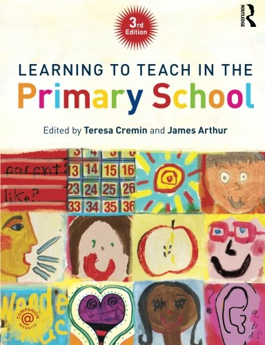 Learning to Teach in the Primary School (Learning to Teach in the Primary School Series)