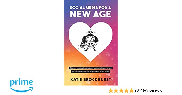 Social Media for a New Age: Amazon co uk: Katie Brockhurst