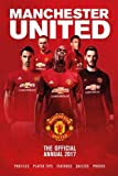 The Official Manchester United Annual 2017 (Annuals 2017)