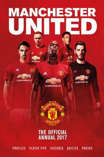 TheWorks The Official Manchester United Annual 2017 (Annuals 2017)