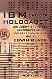 IBM und der Holocaust. Die Verstrickung des Weltkonzerns in die Verbrechen der Nazis