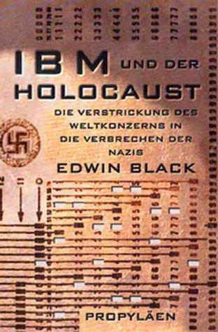 ibm-und-der-holocaust-die-verstrickung-des-weltkonzerns-in-die-verbrechen-der-nazis