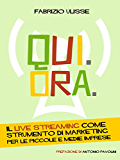 Qui. Ora. Il live streaming come strumento di marketing per le piccole e medie imprese