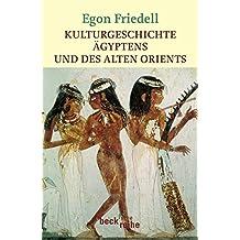 Kulturgeschichte Ägyptens und des alten Orients