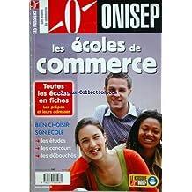 ONISEP du 31-12-2007 les ecoles de commerce toutes les ecoles en fiches ebc216de61df