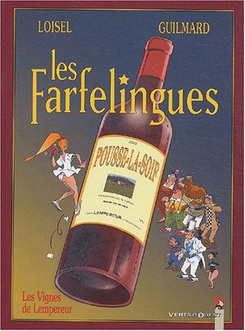Les Farfelingues, tome 3 : Les Vignes de l'empereur