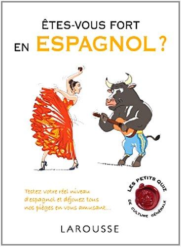 Êtes-vous fort en espagnol ?