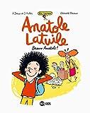 Romans Anatole Latuile, Tome 01 : Bravo Anatole ! (Anatole Latuile roman) (French Edition)