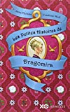 Les petites histoires de Dragomira