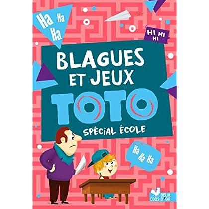 Blagues et jeux Toto spécial école
