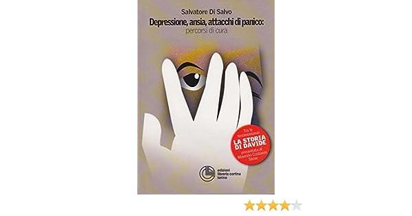 Depressione ansia e attacchi di panico: percorsi di cura ebook