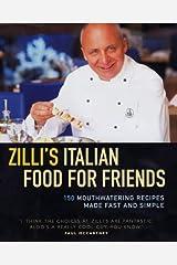 Zilli's Italian Food for Friends Hardcover