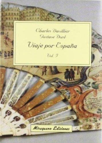 Viaje por España (2 Vol.) (Viajes y Costumbres) por Gustave Doré