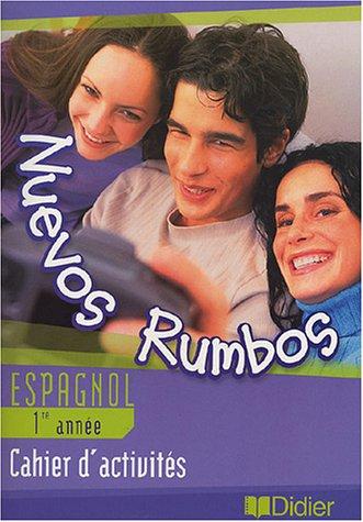 Nuevos rumbos : Espagnol, 4e, LV2 (cahier)