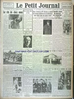 PETIT JOURNAL (LE) [No 25451] du 21/09/1932 - LE COMTE GRAVINA VIENT DE MOURIR - LE DESARMEMENT A GENEVE AVEC HERRIOT - HENDERSON ET VON NEURATH - L'HORRIBLE DRAME DE JASSERON EST RECONSTITUE - MISS JOAN MACDONALD SE MARIAIT HIER A WENDOVER - AUX OBSEQUES DES VICTIME DE TURENNE - DE VALERA EST REPARTI POUR GENEVE - BOXE - AL. BROWN RESTE CHAMPION DES POIDS COQ