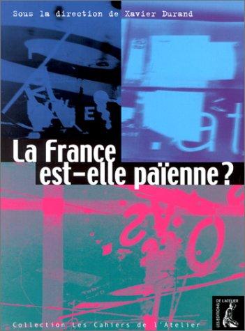 La France est-elle paienne ? par